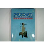 Acupuncture China`s wonder therapy (code C74)