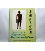 Fundamentos de Acupunctura y Moxibustion de China (cod C58)