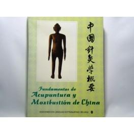 Fundamentos de Acupunctura y Moxibustion de China (cod C58)