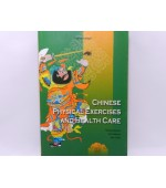 CHINESE PHYSICAL EXERCISES AND HEALTH CARE(cod C81)