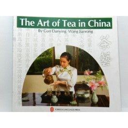 The Art of Tea in China (cod C91)